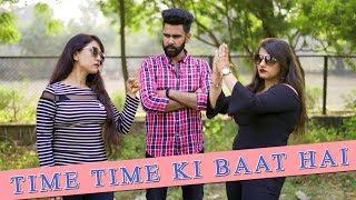 Time Time Ki Baat Hai   Desi People   Dheeraj Dixit   Karam jale