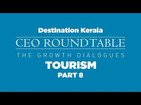 Destination Kerala CEO Roundtable | Tourism | Part 8