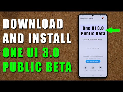 Samsung One UI 3.0 Public Beta is AVAILABLE FOR DOWNLOAD - Install Now!