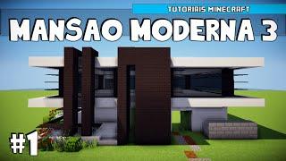 Minecraft como construir uma mans 227 o moderna 3 parte 1