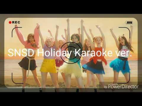 GIRLS' GENERATION (소녀시대) – HOLIDAY karaoke ver.