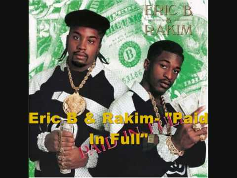 Eric B. & Rakim - Paid In Full + Lyrics (1987)