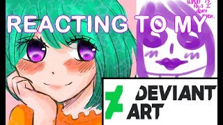 REACTING TO MY OLD DEVIANTART