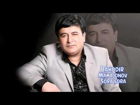 Bahodir Mamajonov - Sora sora | Баходир Мамажонов - Сора сора (music)