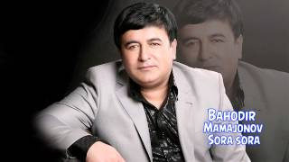 Bahodir Mamajonov Sora Sora Баходир Мамажонов Сора сора Music