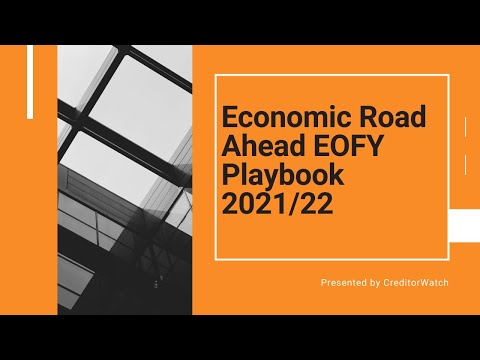 Economic Road Ahead EOFY Playbook 2021/22