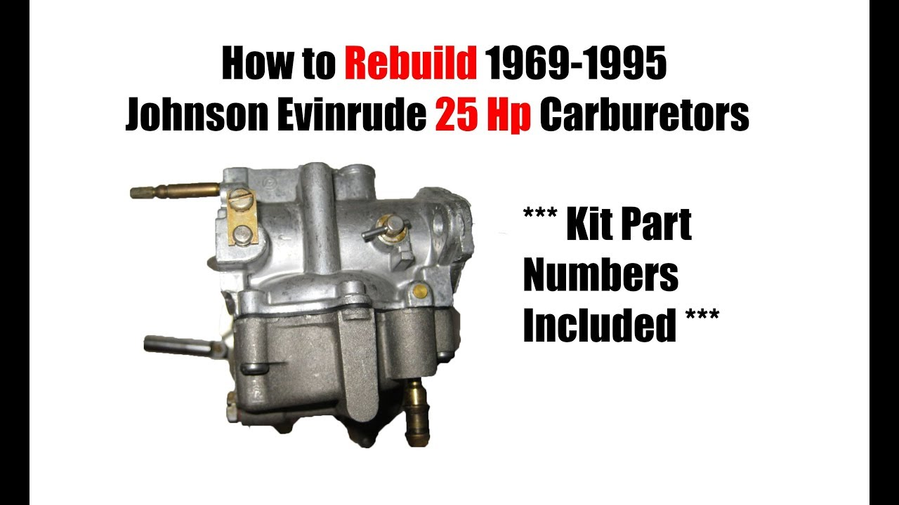 25 Hp Johnson Evinrude Carburetor Rebuild