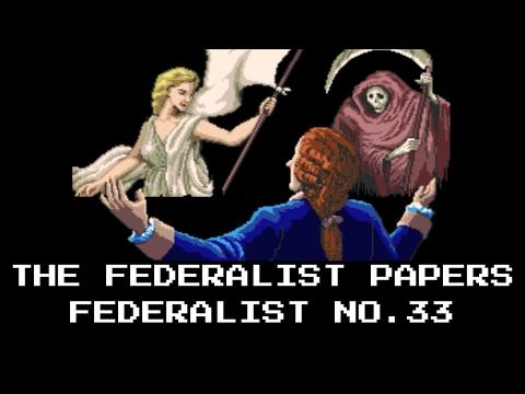 The Federalist Papers | Federalist No. 33