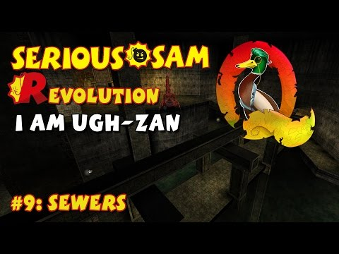 Serious Sam Classics: Revolution FE Walkthrough #9: Sewers(Commentary)