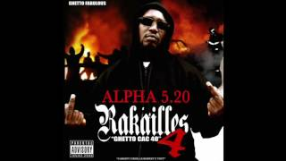 Alpha 5.20 - J'encaisse cette putain de vie ft. Shone