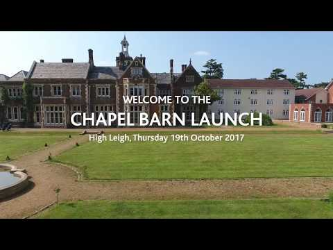 Chapel Barn Launch at High Leigh 19 October 2017