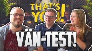 HUR BRA KÄNNER VI VARANDRA? (That's You på PS4)
