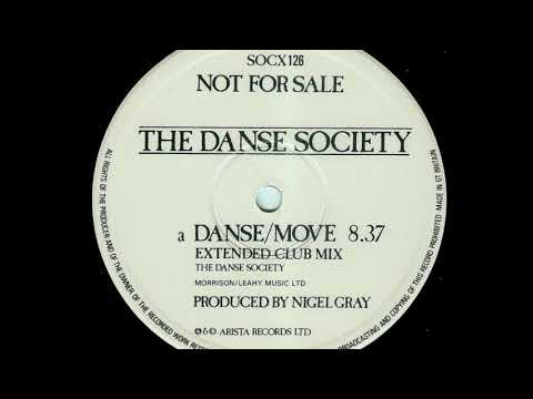 The Danse Society - Danse Move (Extended Club Mix) (A)