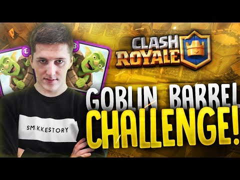 "Clash Royale #60 ""GOBLIN BARREL CHALLENGE"""