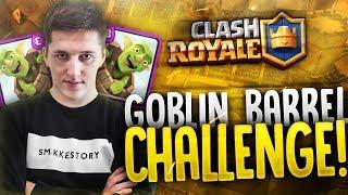 "Clash Royale #60 ""GOBLIN BARREL CHALLENGE"""