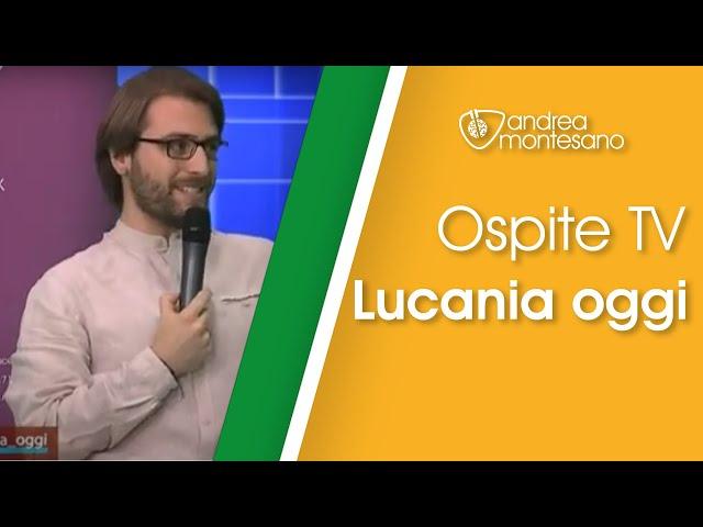 Ospite TV a Lucania Oggi - Intervista su