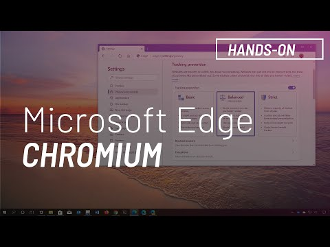 Microsoft Edge Chromium Features And Changes Walkthrough