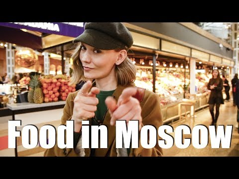WHERE TO EAT IN MOSCOW? Depo, Danilovsky market and Vokrug Sveta market