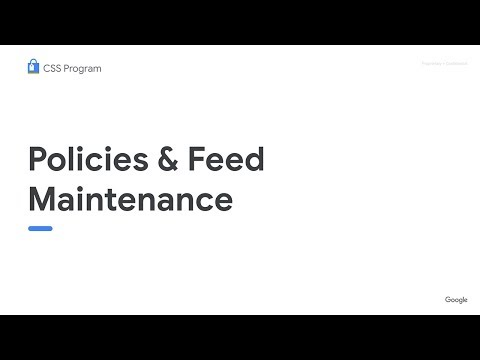 CSS Webinar: Policy And Feed Maintenance