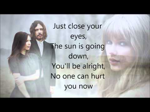 Taylor Swift - Safe & Sound (ft. The Civil Wars) (LYRICS) (Full Official Version) (HD & HQ)