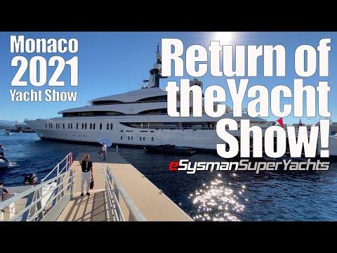 The Return of Monaco Yacht Show! | 2021