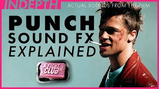 Punch sound design from Fight Club explained by Ren Klyce