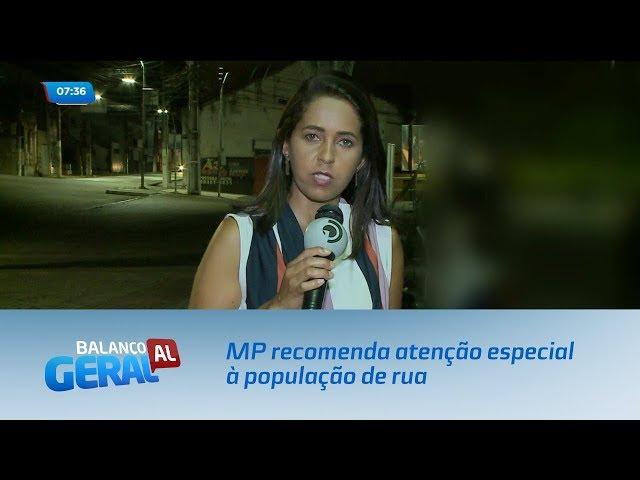 Coronavírus: MP recomenda atenção especial à população de rua