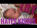Lily Hates Kisses!
