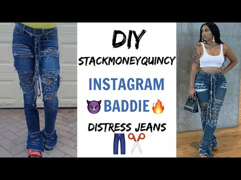 DIY | Insta Baddie StackMoneyQuincy Inspired Distress Jeans