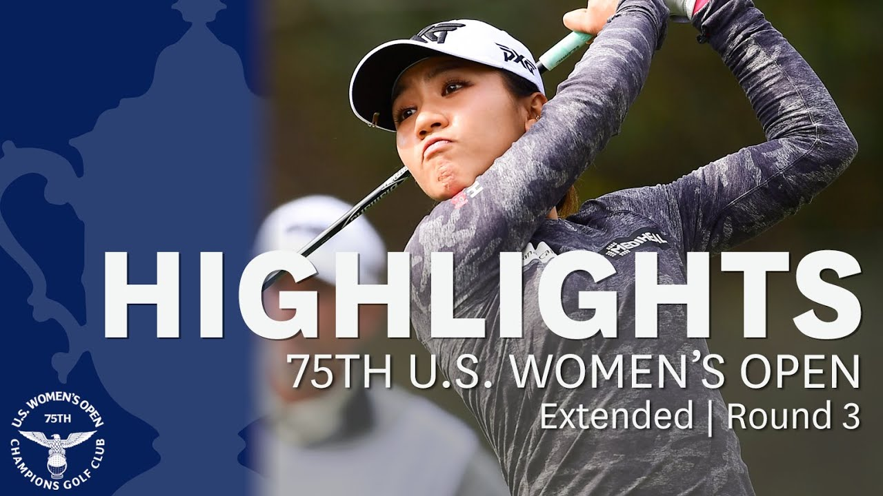 2020 U.S. Women's Open, Round 3: Extended Highlights
