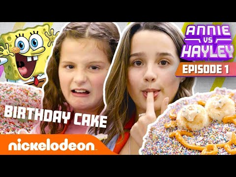 Annie & Hayley LeBlanc Make SpongeBob's Birthday Cake?! 🎂 Annie vs. Hayley: Ep 1 | Nick