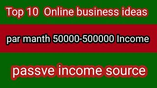 Top 10 online business ideas,  Online business ideas in hindi