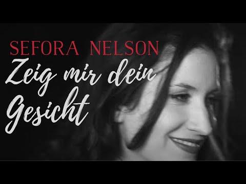 Sefora Nelson – Zeig Mir Dein Gesicht (offizielles Musikvideo)