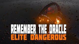 Elite Dangerous - Remember the Oracle