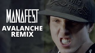 Manafest Avalanche Cinema Remix