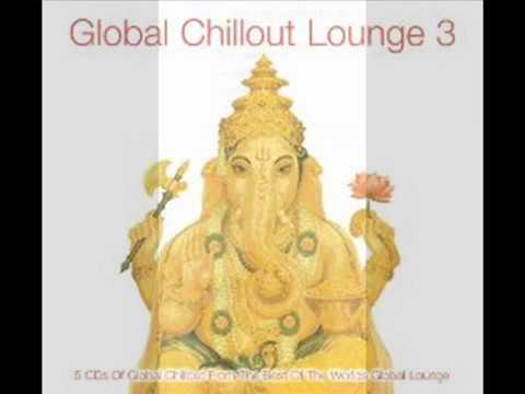 Global Chillout Lounge  3 -  Disc Three - Asian Lounge