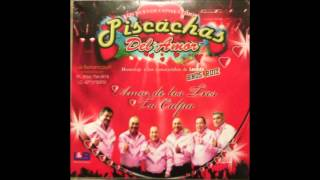 "grupo piscachas del amor ""eres dulzura""homenaje a los consentidos de laredo hnos ruiz"