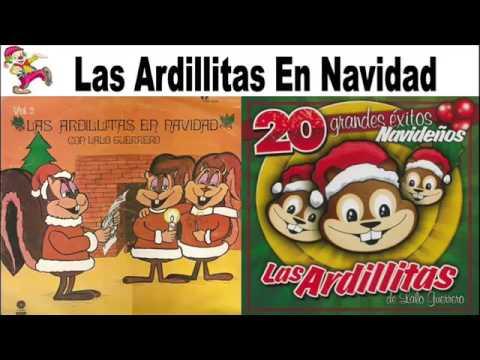 Las Ardillitas De Lalo Guerrero 20 Exitos Navideños 2016