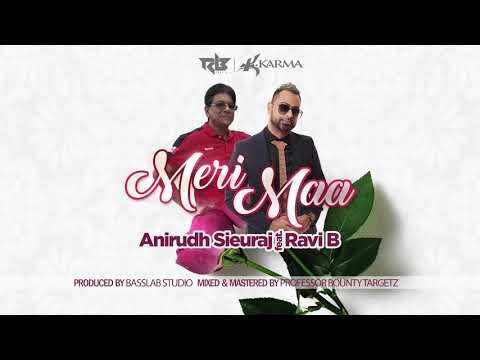 Meri Ma   Anirudh Sieuraj ft. Ravi B