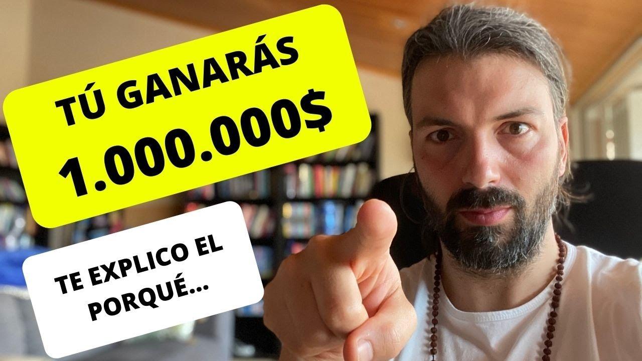 TÚ VAS A SER MILLONARIO!!! (Te explico el porqué...)