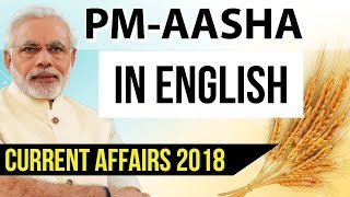 Pradhan Mantri Annadata Aay Sanrakshan Abhiyan, Know everything about PM AASHA, Current Affairs 2018