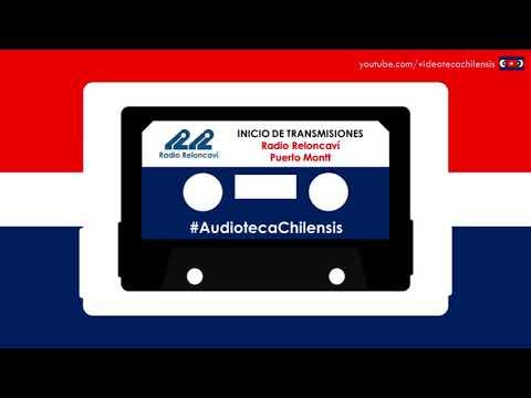 Radio Reloncaví de Puerto Montt - Inicio de Transmisiones (1990-2008) #AudiotecaChilensis
