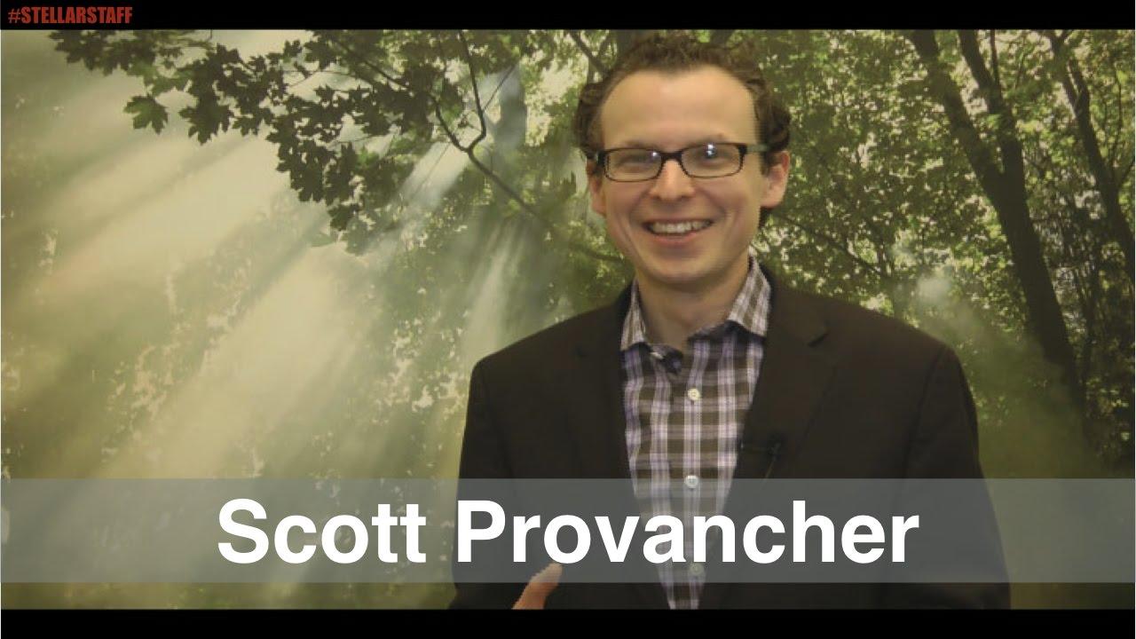 Stellar Staff with Scott Provancher
