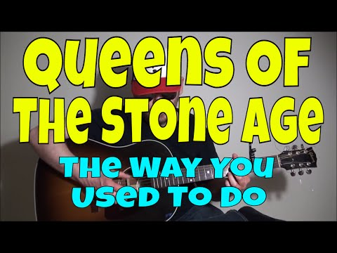 Queens Of The Stone Age - The Way You Used To Do - Fingerstyle Guitar Cover
