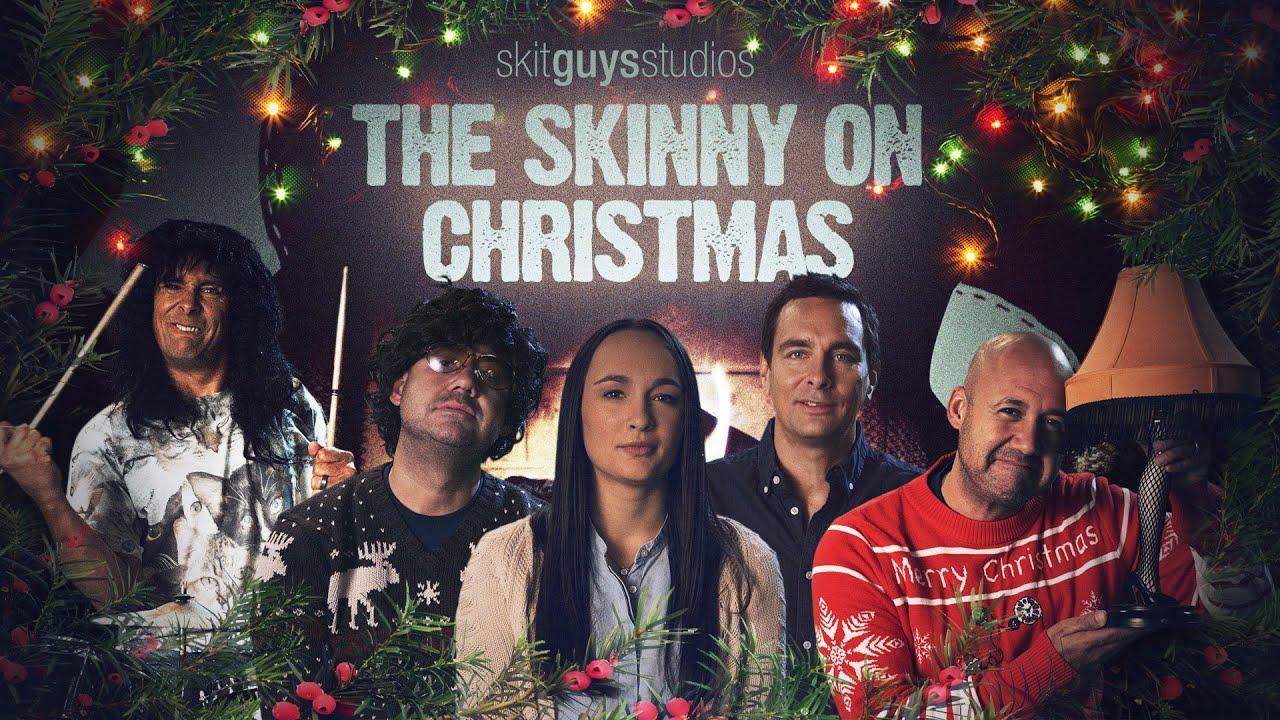Skit Guys – The Skinny on Christmas
