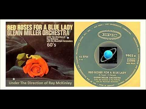 Glenn Miller Orchestra - Red Roses For A Blue Lady Mp3