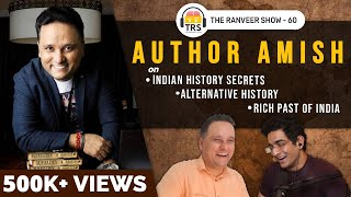 India's CRAZY Untold History With Author Amish | The Ranveer Show 60