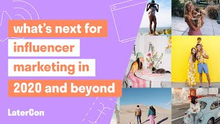 What's Next For Influencer Marketing in 2020 and Beyond Panel