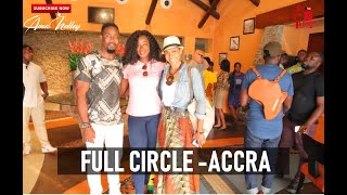 Full Circle Festival in ACCRA   TRAVEL VLOG #3