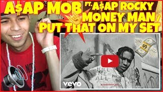 Asap Mob Money Man Put That On My Set Ft Asap Rocky Asap Nast Yung Lord Skepta